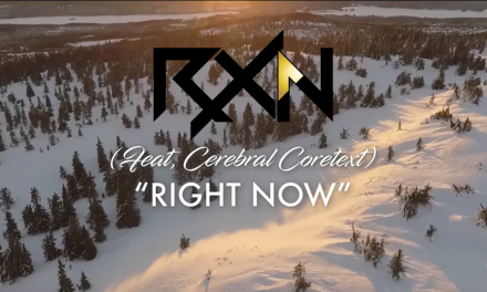 "RxN ""Right Now"" feat. Cerebral Coretext"
